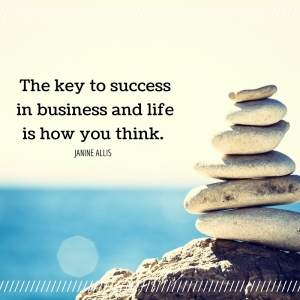 The key to success in business and life is how you think